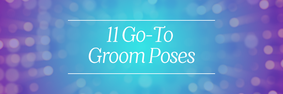 go-to groom poses