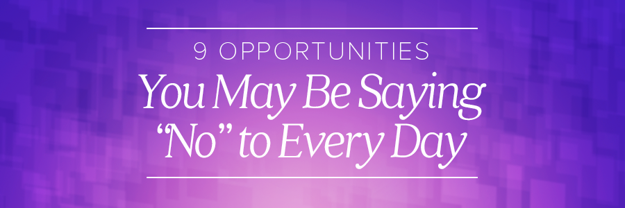 9opportunitiessayingnoblog_header