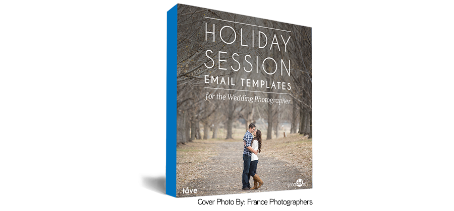 Holiday Session Email Templates For The Wedding Photographer