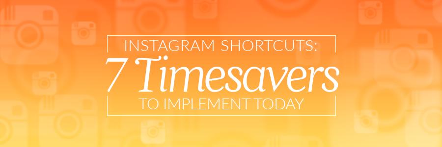7timesaversinstagramblog_header