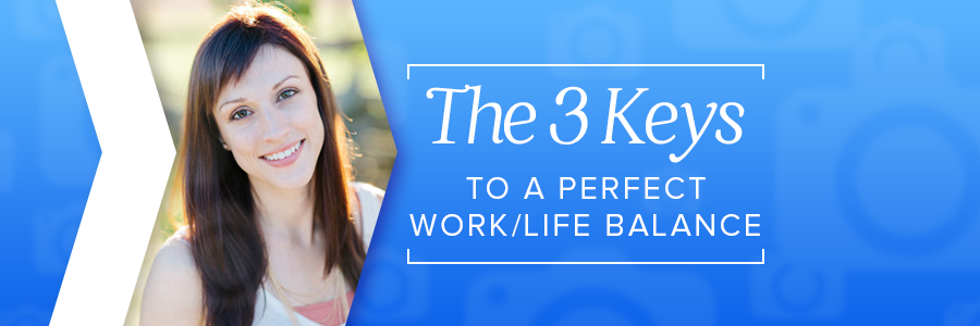 work/life balance for the professional photographer
