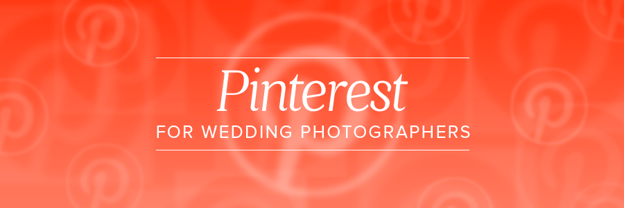 pinterest for wedding photographers