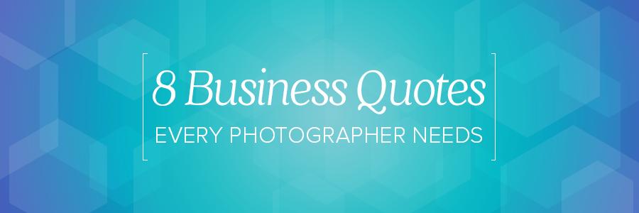 business quotes every wedding photographer needs