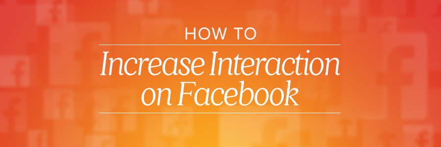 How to Increase Interaction on Facebook for Your Wedding