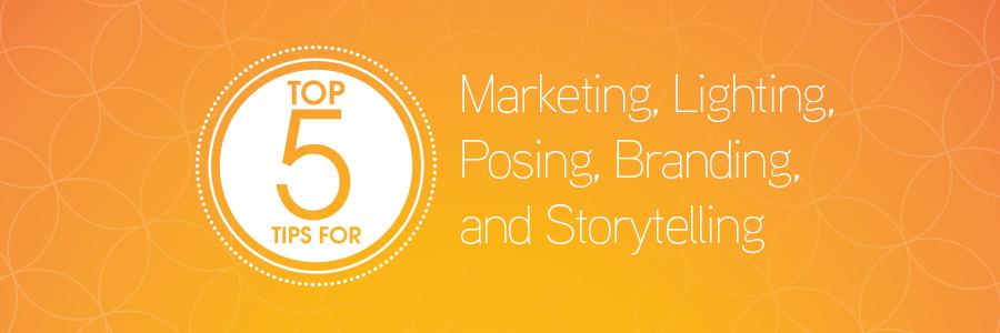 Top 5 Tips for Wedding Photography Marketing, Lighting, Posing