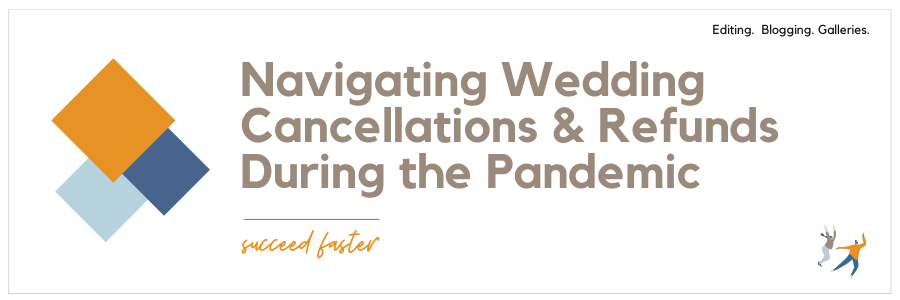 navigating wedding cancellations and refunds during the pandemic