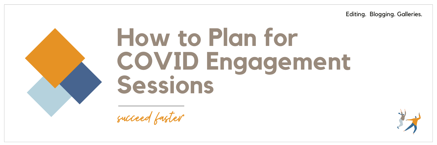 How to Plan for COVID Engagement Sessions