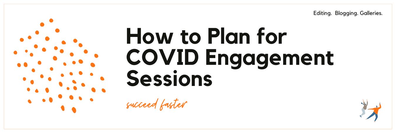 Infographic displaying - How to Plan for COVID Engagement Sessions