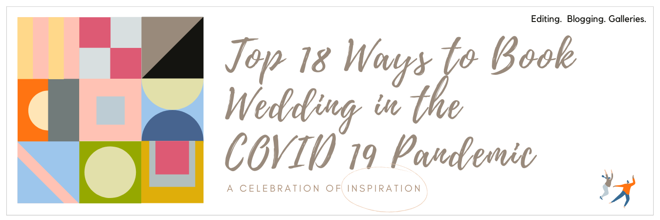 Graphic displaying - Top 18 Ways to Book Weddings in the COVID-19 Pandemic