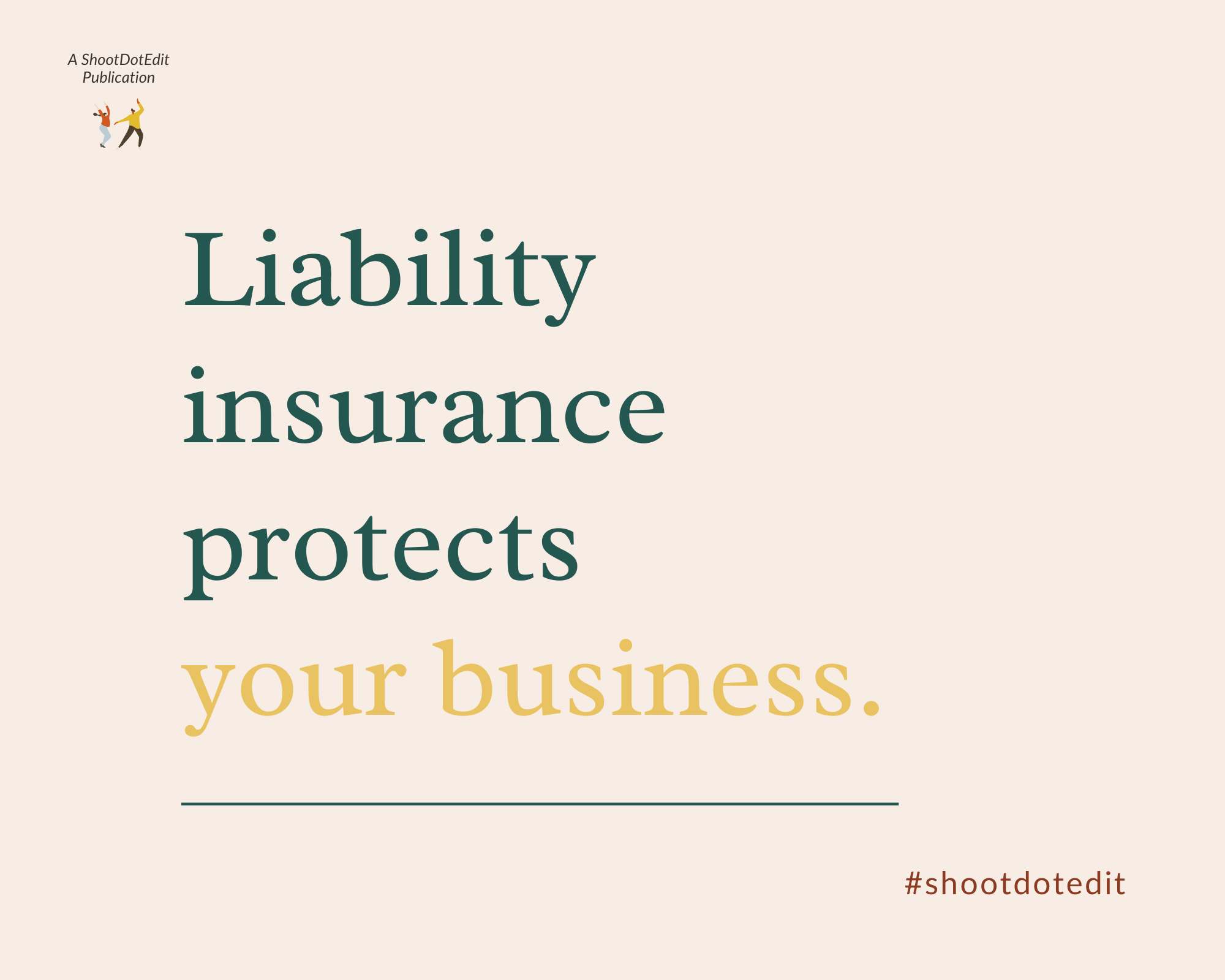 Graphic displaying - Liability insurance protects your business