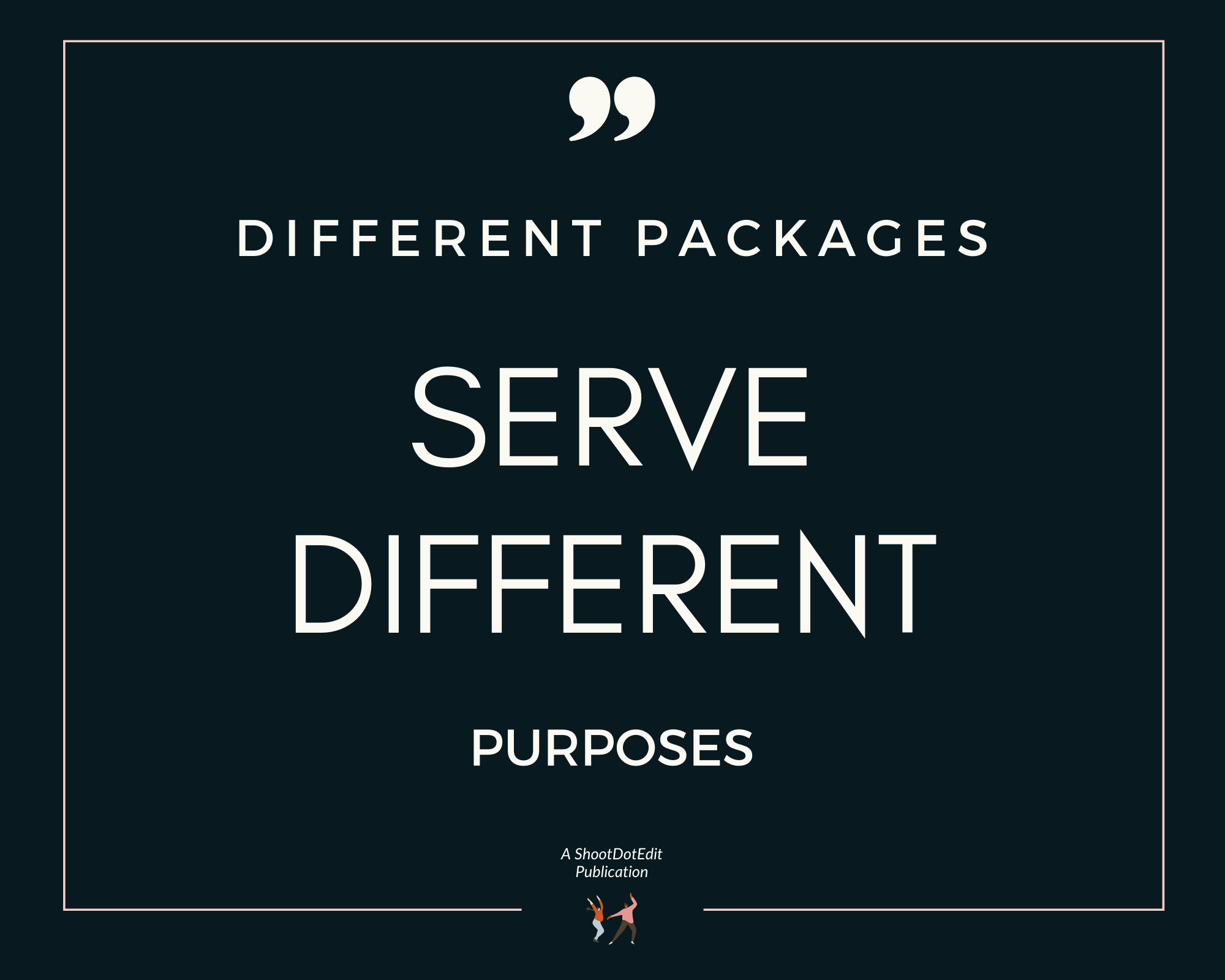 Infographic - Different packages serve different purposes