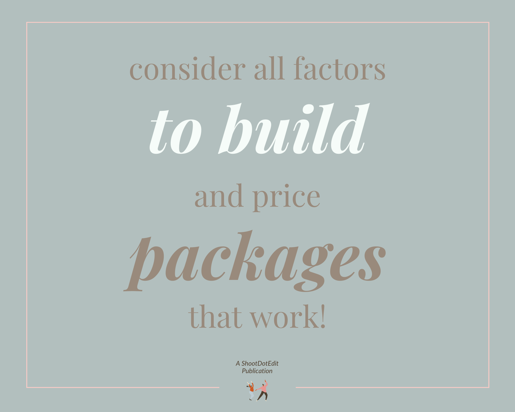 Infographic - Consider all factors to build and price packages that work