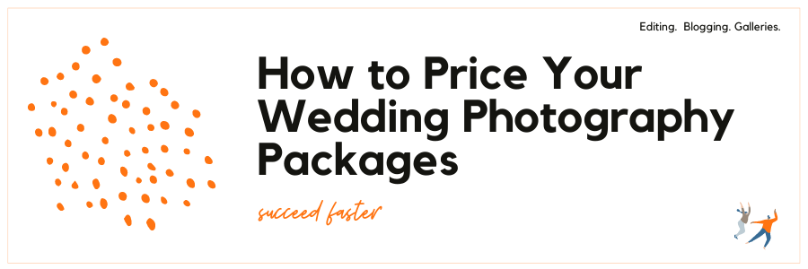 Infographic - How to price your wedding photography packages