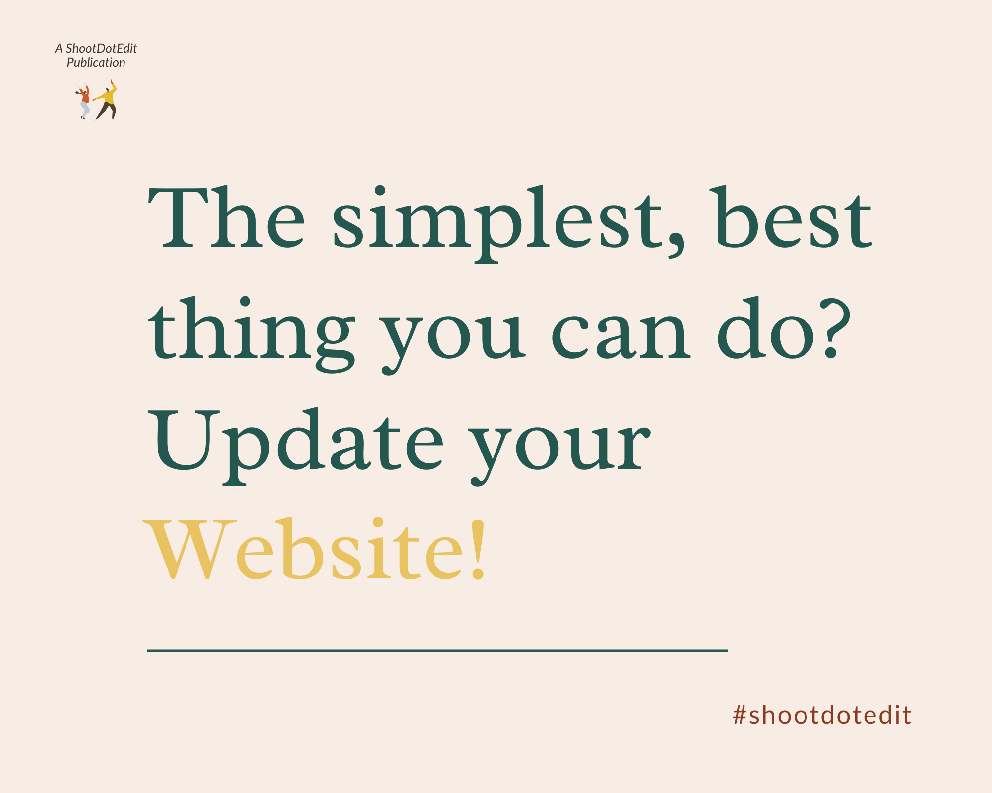 Infographic - The simplest, best thing you can do, update your website