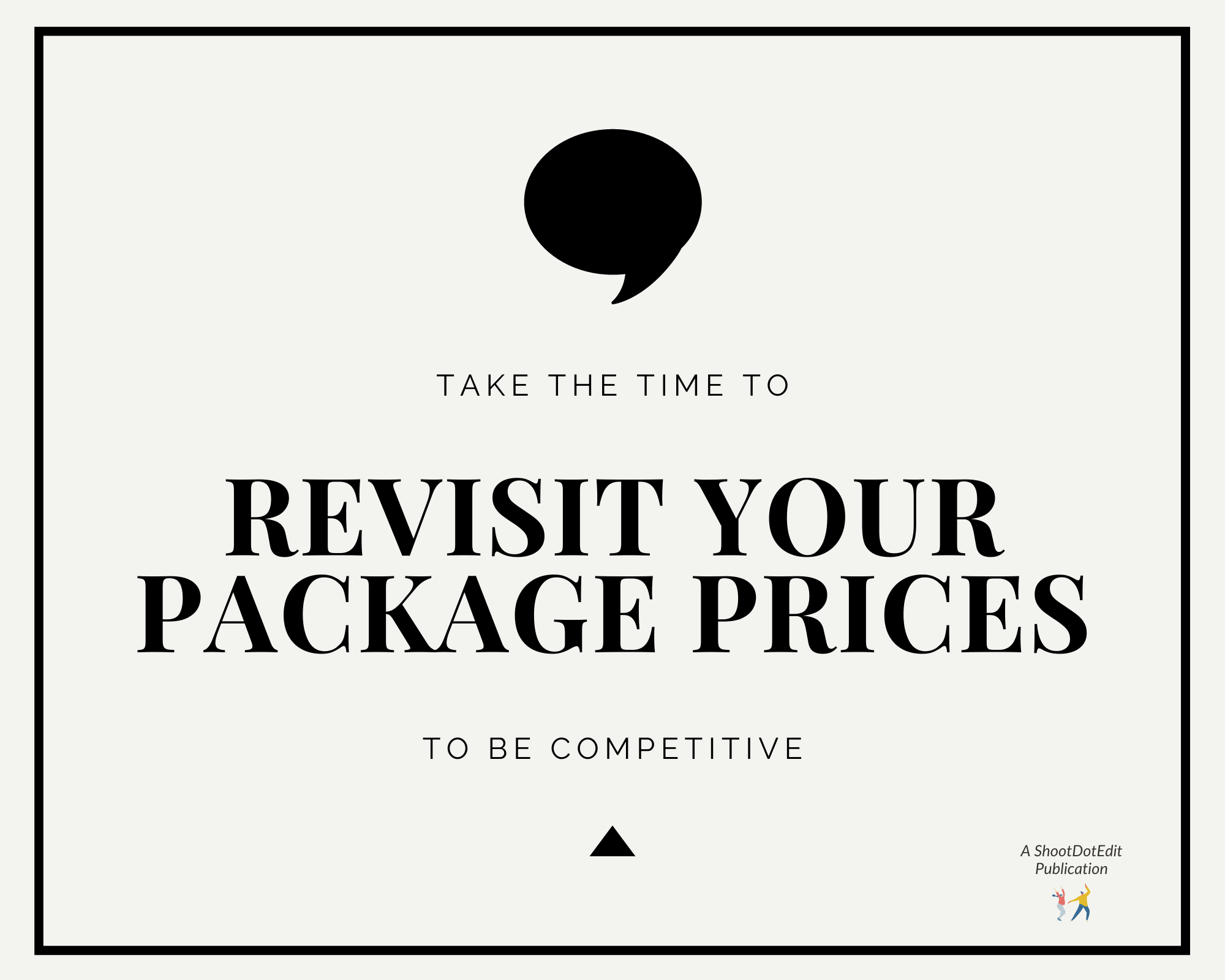 Infographic stating take the time to revisit your package prices to be competitive