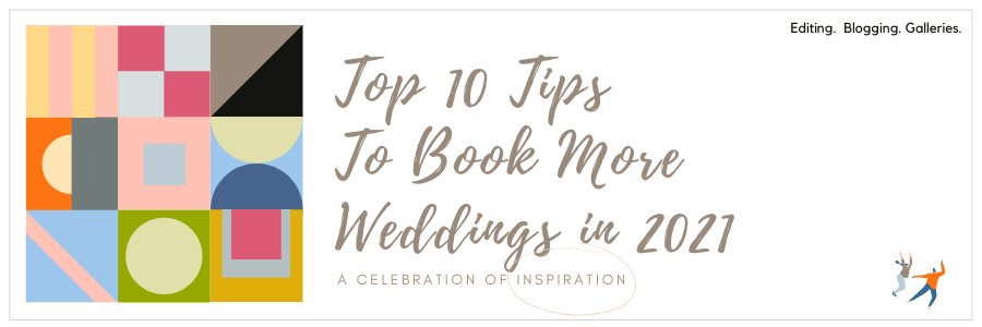 Infographic - Top 10 Tips To Book More Weddings in 2021