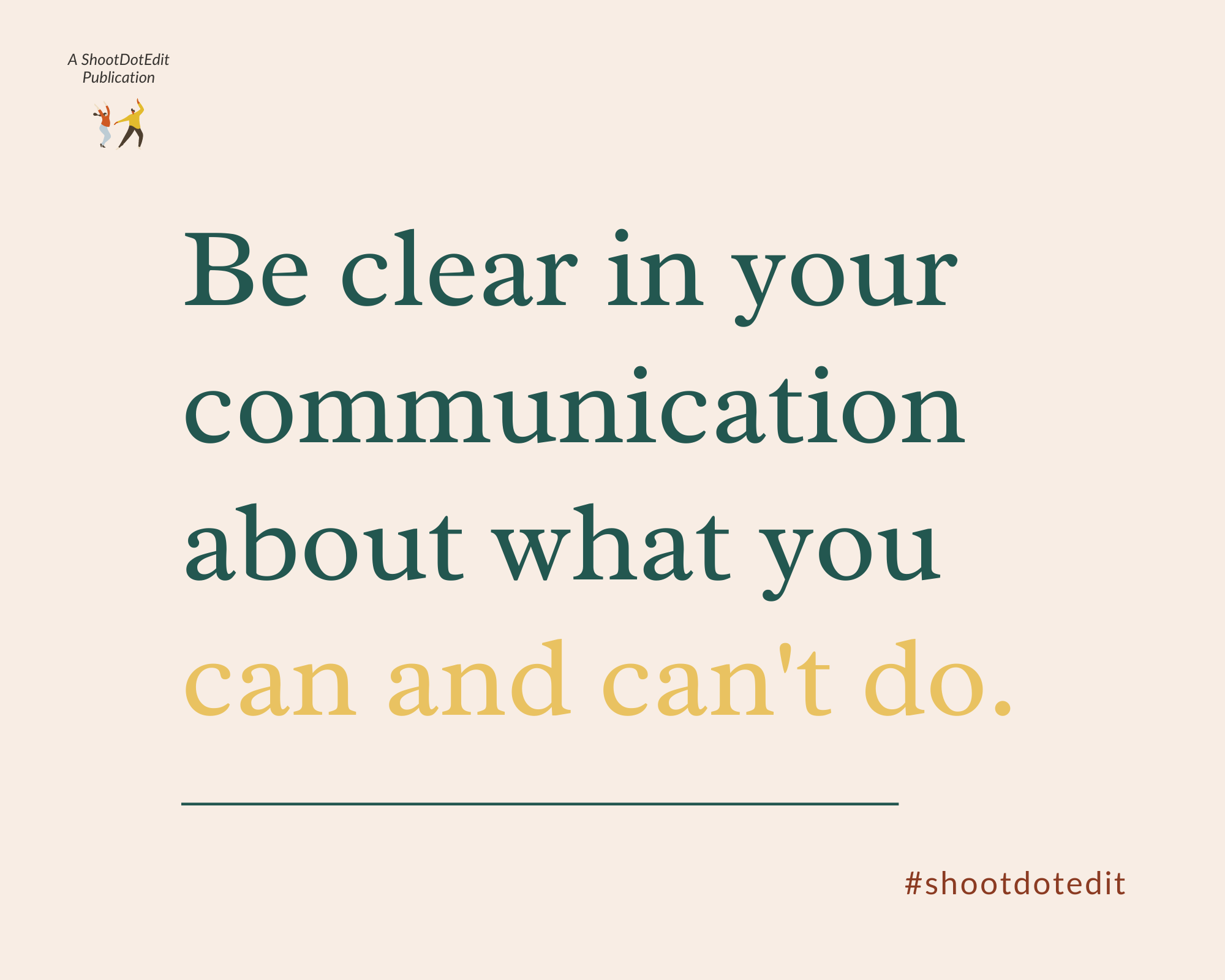 Infographic - Be clear in your communication about what you can and can't do