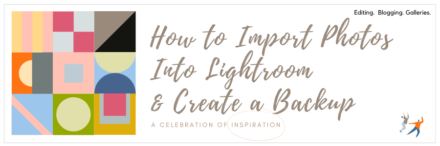 Infographic - How to Import Photos Into Lightroom & Create a Backup