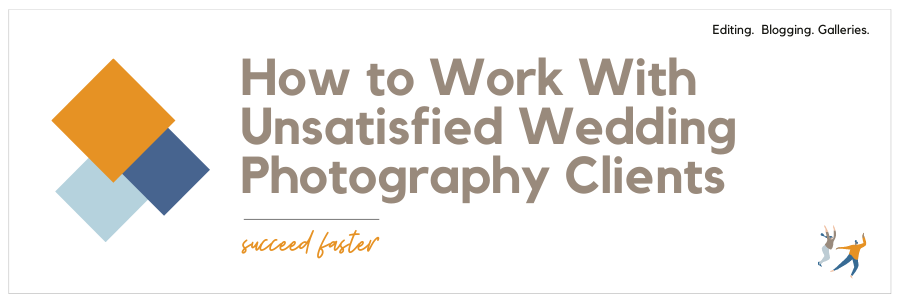 Infographic stating how to work with unsatisfied wedding photography clients