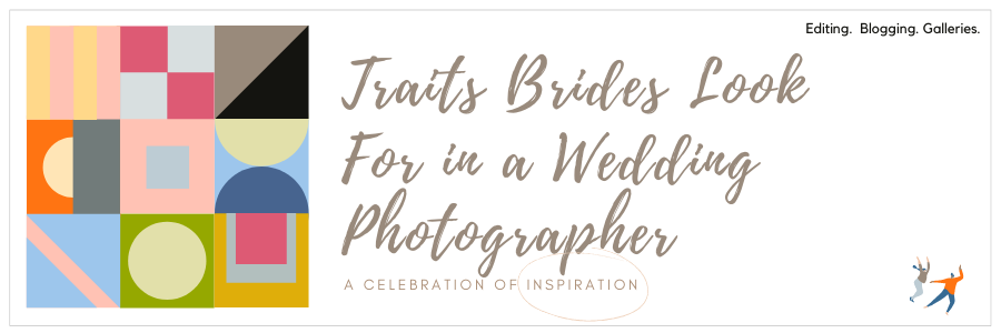 Infographic stating wedding photographer traits brides look for