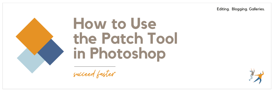 Infographic stating how to use the patch tool in Photoshop