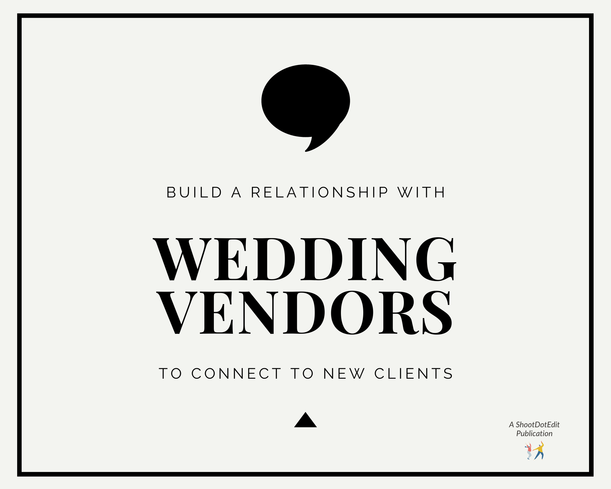 Infographic stating build a relationship with wedding vendors to connect to new clients
